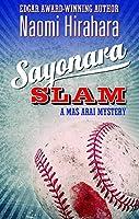 Sayonara Slam: A Mas Arai Mystery (The Mas Arai Mystery Series, 6)