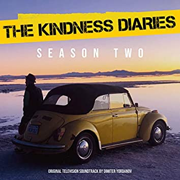 The Kindness Diaries Season Two (Music from the Original TV Series) (Season 2)