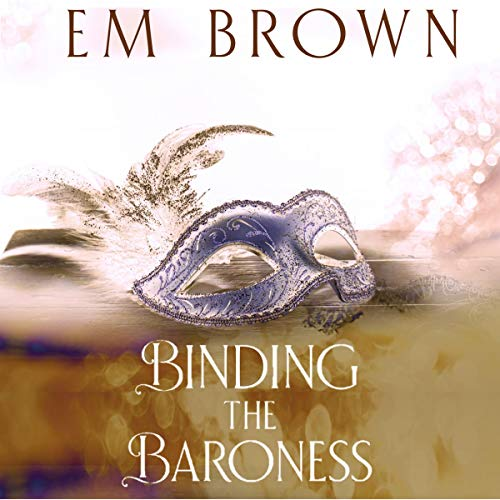 Binding the Baroness: A BDSM Historical Romance audiobook cover art