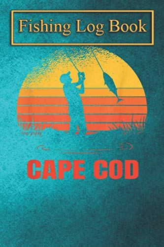 Fishing Logbook: Cape Cod Massachusetts Fishing Vintage MA Fisherman Retro T-Shirt The Essential Accessory For The Tackle Box