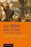La Bible pas à pas, tome 3 - Moïse et l'Exode