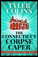 The Connecticut Corpse Caper