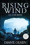 Rising Wind: Ice and Bone