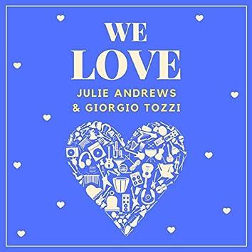 We Love Julie Andrews & Giorgio Tozzi