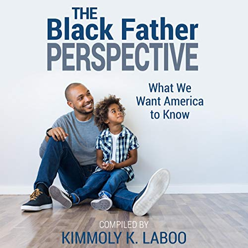 The Black Father Perspective  By  cover art