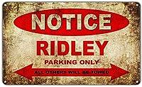 リドリーモーターサイクルパーキングのみウォールメタルポスターレトロプラーク警告ブリキサインヴィンテージ鉄絵画装飾オフィスベッドルームリビングルームクラブのための面白いハンギングクラフト