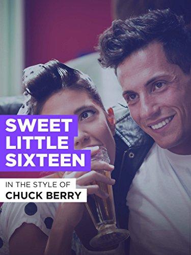 Sweet Little Sixteen im Stil von