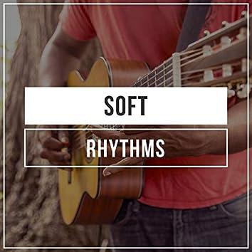 Soft Rhythms