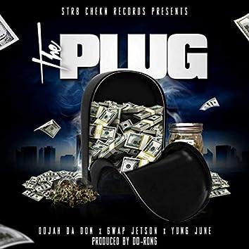 The Plug (feat. Gwap Jetson & Yung June)