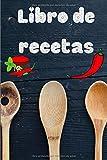 Libro de recetas: Libro de recetas en blanco de cocina | Cuaderno de recetas en blanco con 100 paginas para rellenar con tus recetas favoritas | ... recetas | calidad papel crema | tapa blanda