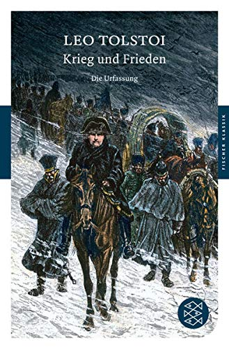 Krieg und Frieden: Die Urfassung. Roman (Fischer Klassik)
