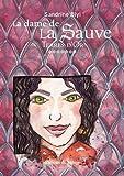 La dame de la Sauve, Tome 7 - Terres d'Or
