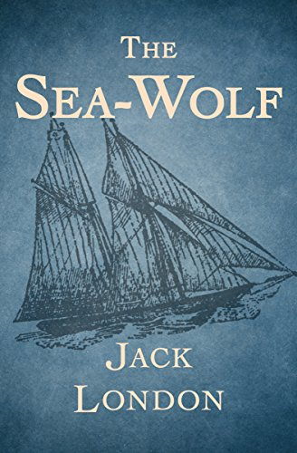 The Sea-Wolf - Kindle edition by London, Jack. Literature ...