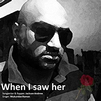 When I Saw Her (feat. Mukundan Raman)