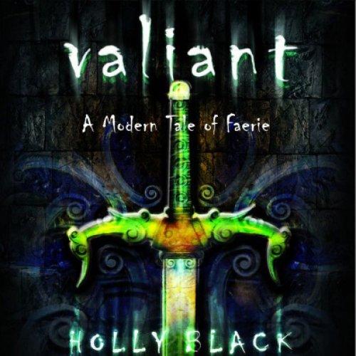 Valiant: A Modern Tale of Faerie