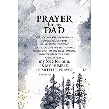 Prayer for My Dad Wood Plaque with Inspiring Quotes 6 inch x 9 inch - Elegant Vertical Frame Wall & Tabletop Decoration   Easel & Hanging Hook   Dear God I Gratefully Thank You for Giving me My dad