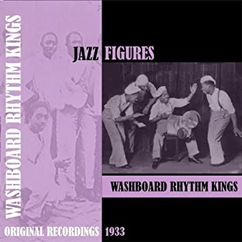 Jazz Figures / Washboard Rhythm Kings (1933)