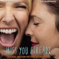 Ost: Miss You Already