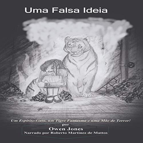 Uma Falsa Ideia [A False Idea] audiobook cover art