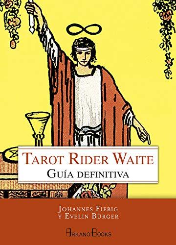 Tarot Rider Waite. Guía definitiva