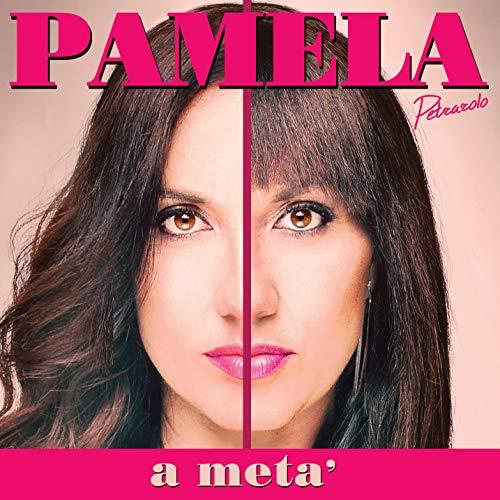 Pamela Petrarolo - A Metà (Nuovo album per la cantante di Non è La Rai)