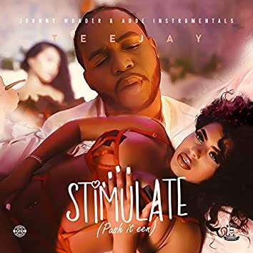 Stimulate (Push it Een)