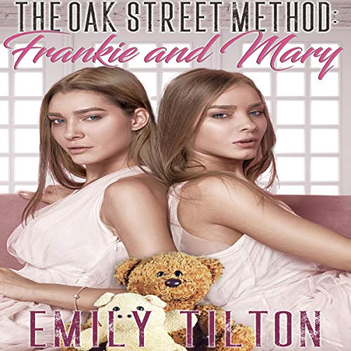 The Oak Street Method: Frankie and Mary cover art