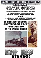 Silver Steam, 25th Anniversary Celebration of the Southern Railway Steam Excursion Program