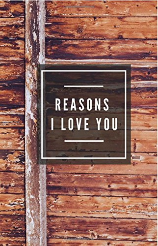 Reason I Love You (Notebook)