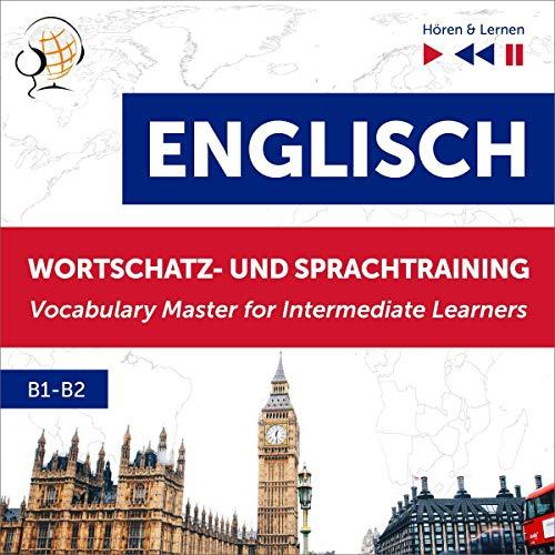Englisch Wortschatz- und Sprachtraining B1-B2 - Hören & Lernen Titelbild