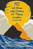 All'Aria, Alla Terra, Al Mare Nostro: Favole Contemporanee