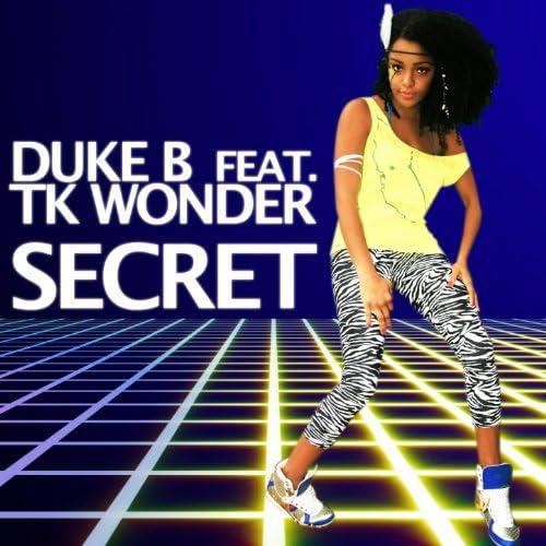 Duke B & tk Wonder