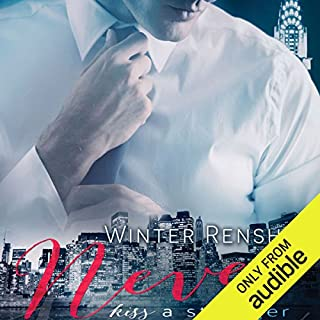 Never Kiss a Stranger     Never Series, Book 1              By:                                                                                                                                 Winter Renshaw                               Narrated by:                                                                                                                                 Katie McAble,                                                                                        Thomas Fawley                      Length: 5 hrs and 43 mins     15 ratings     Overall 3.5