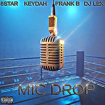 Mic Drop (feat. Keydah, Frank B. & Dj Lex)