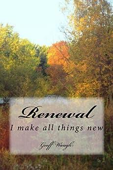 Renewal (Renewal and Revival Book 2) by [Geoff Waugh]