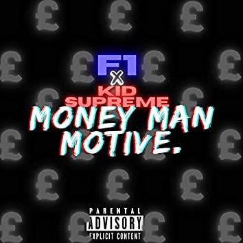 Money Man Motive