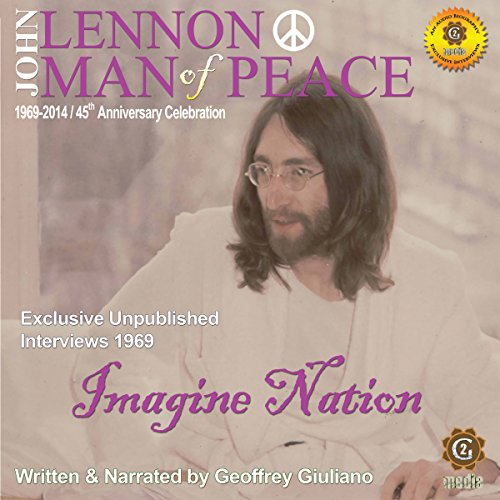 John Lennon Man of Peace, Part 5: Imagine Nation audiobook cover art