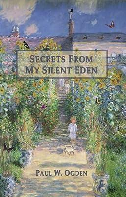 Secrets From My Silent Eden