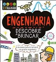 Engenharia: Descobre a Brincar (Portuguese Edition)