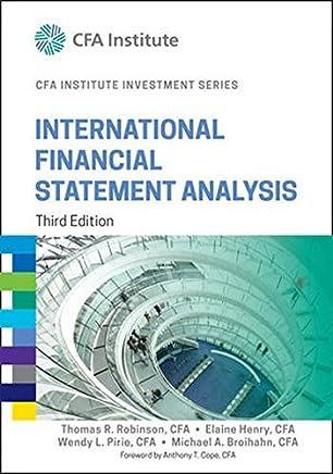 International Financial Statement Analysis (CFA Institute Investment Series) by Thomas R. Robinson Elaine Henry Wendy L. Pirie Michael A. Broihahn(2015-02-02)
