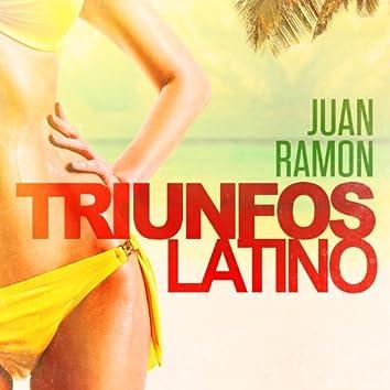 Triunfos Latino: Juan Ramon (Sus Grandes Exitos de Ayer)