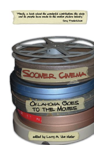 Sooner Cinema: Oklahoma Goes to the Movies (English Edition)