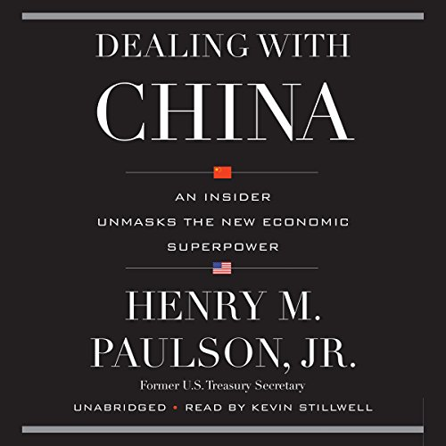 Dealing with China by Henry M. Paulson - Henry M. Paulson, Jr., former secretary of the US Treasury and CEO of Goldman Sachs, delivers a behind-the-scenes account of China's rise as an economic superpower....