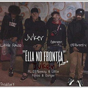 Ella No Frontea (Remix)