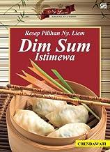 Resep Pilihan Ny. Liem Dim Sum Istimewa (Ed. Revisi) (Indonesian Edition)