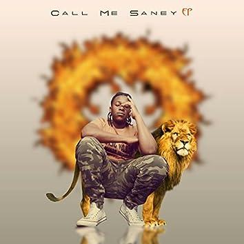 Call Me Saney
