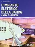 L'impianto elettrico della barca a vela e a motore...