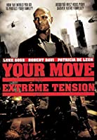 Your Move / Extreme Tension [DVD]