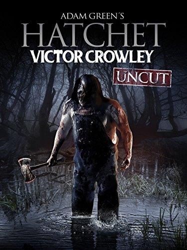 Hatchet: Victor Crowley UNCUT [dt./OV]