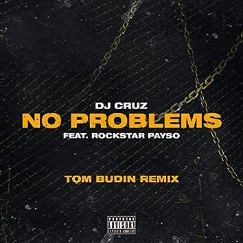No Problems (Tom Budin Remix)